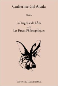 Couverture livre La Tragédie de l'Âne...