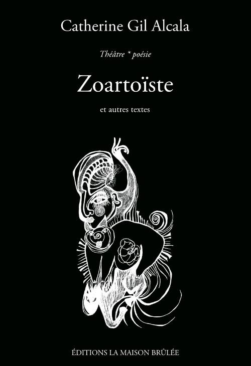 Couverture livre Zoartoïste de Catherine Gil Alcala